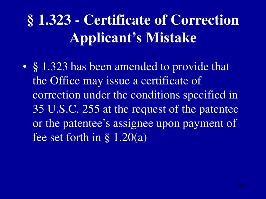 § 1.323 - Certificate of Correction Applicant's Mistake