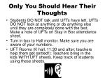 only you should hear their thoughts