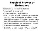 physical prowess endurance