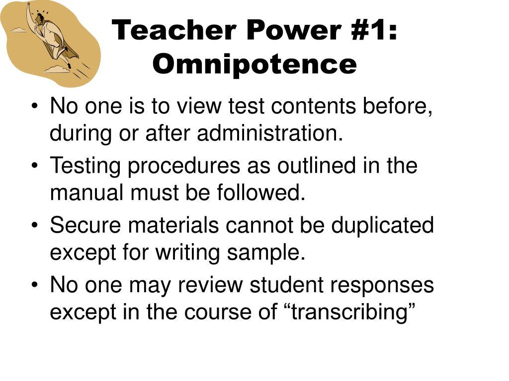 Teacher Power #1: Omnipotence
