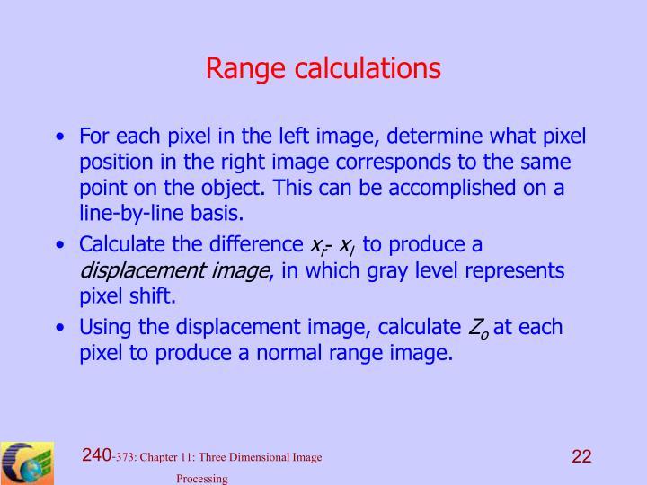 Range calculations