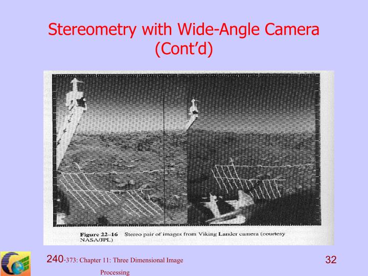 Stereometry with Wide-Angle Camera (Cont'd)