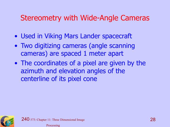 Stereometry with Wide-Angle Cameras