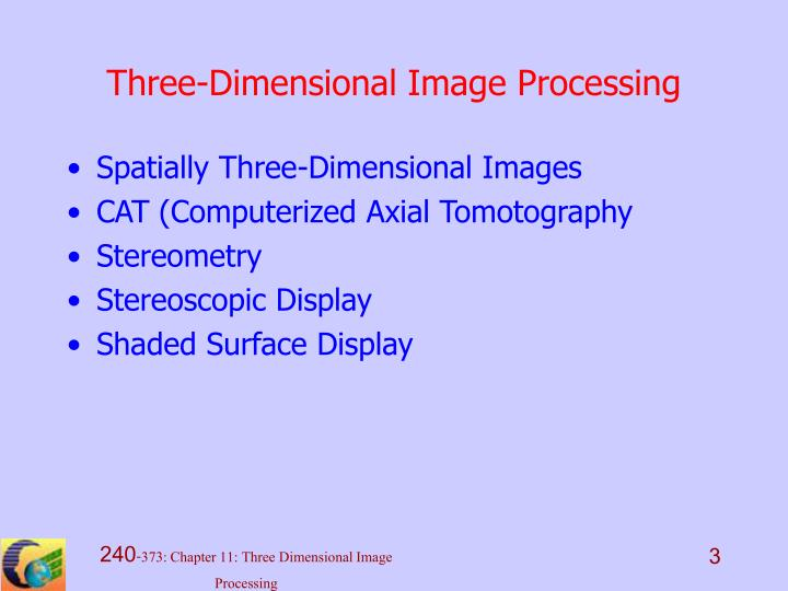 Three dimensional image processing