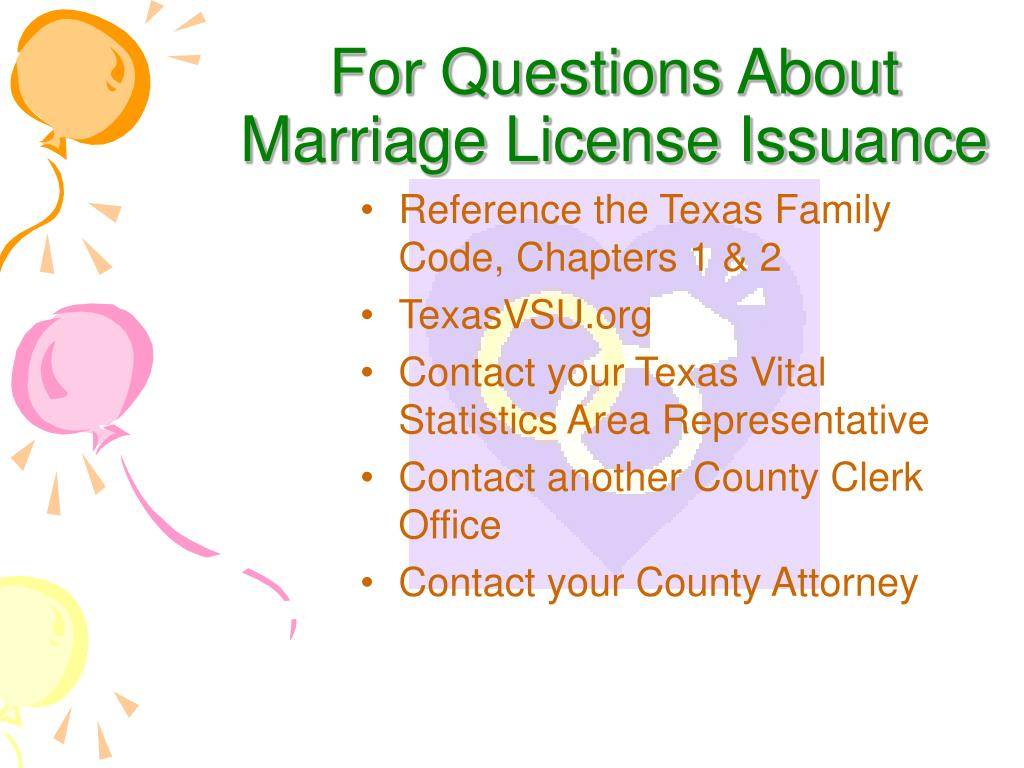 For Questions About Marriage License Issuance