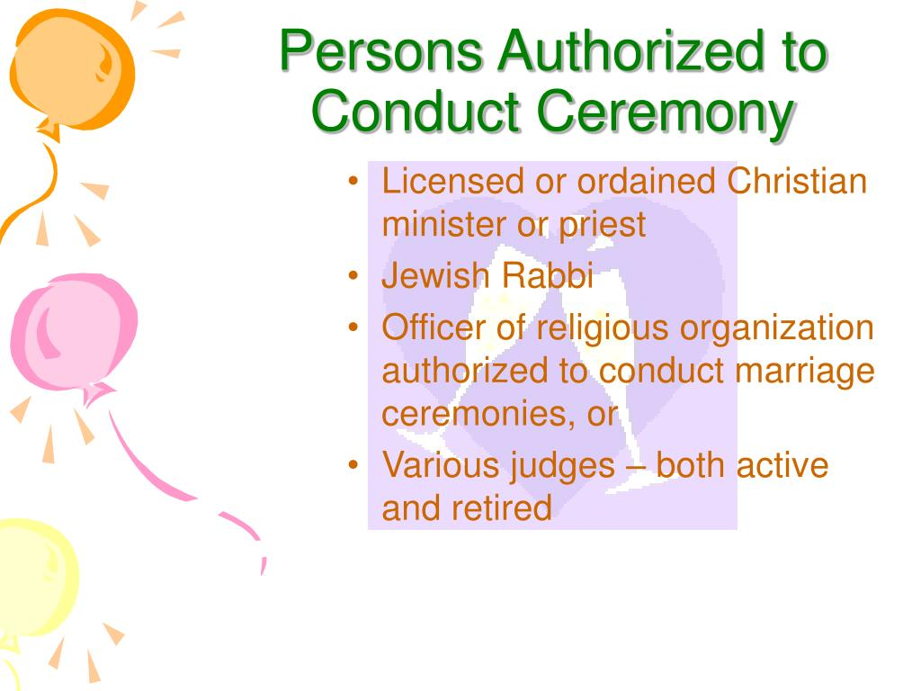 Persons Authorized to Conduct Ceremony
