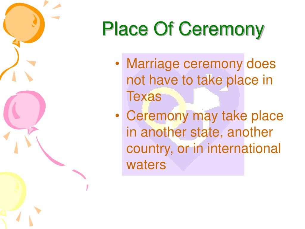 Place Of Ceremony