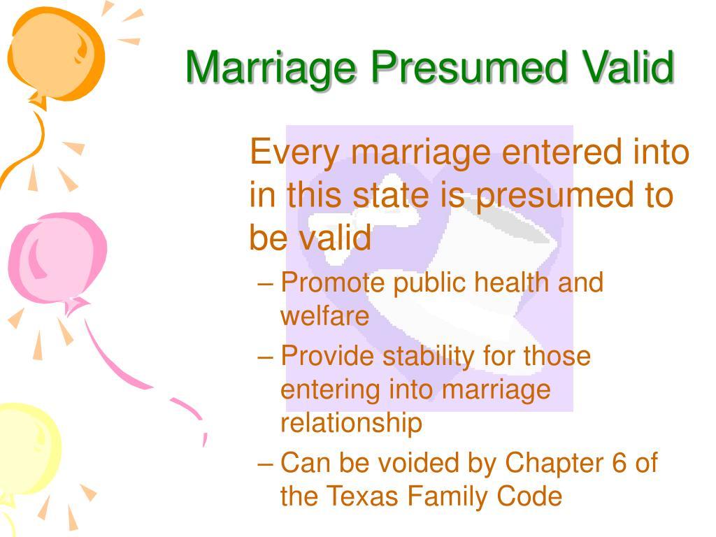 Marriage Presumed Valid