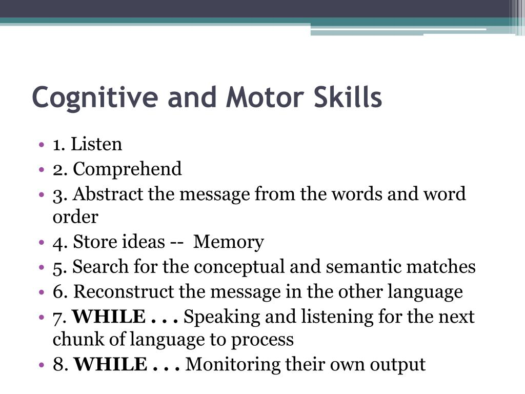 Cognitive and Motor Skills