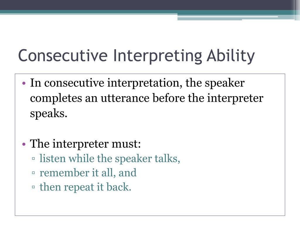 Consecutive Interpreting Ability