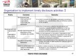 organization to implement timely disclosure activities 1
