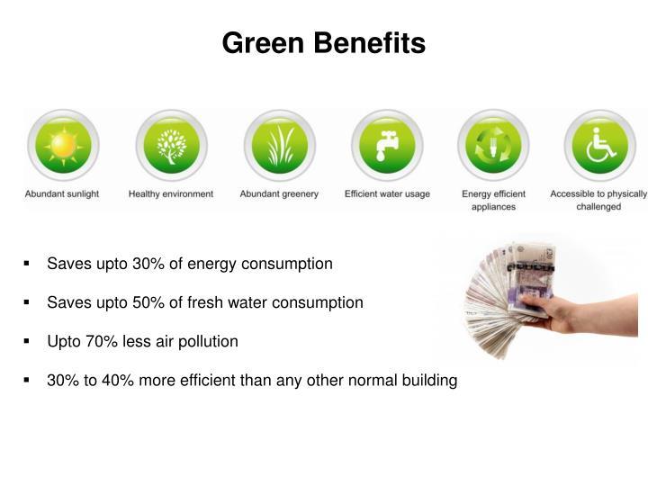 Green Benefits