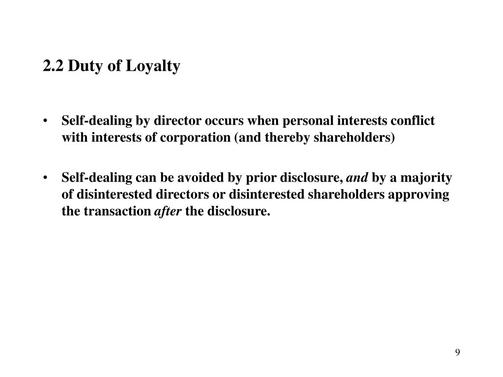 2.2 Duty of Loyalty