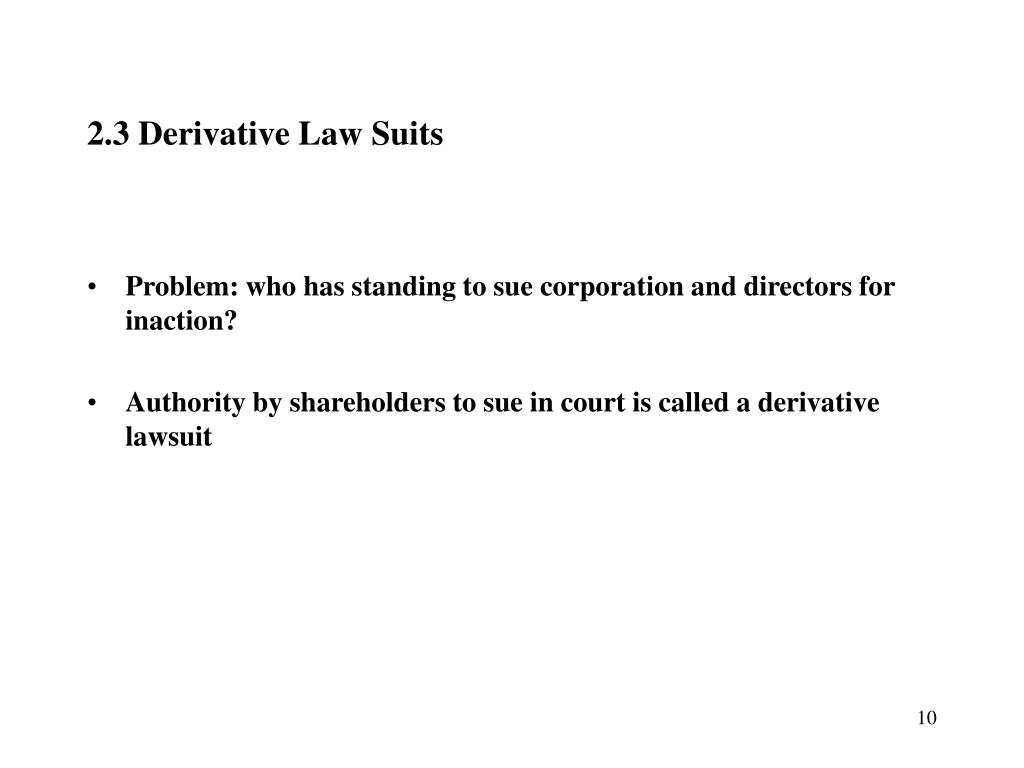 2.3 Derivative Law Suits
