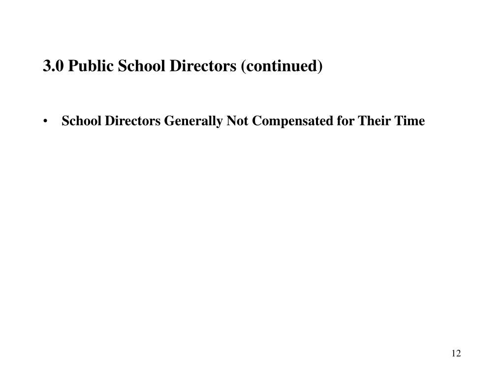 3.0 Public School Directors (continued)