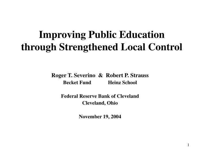 Improving public education through strengthened local control