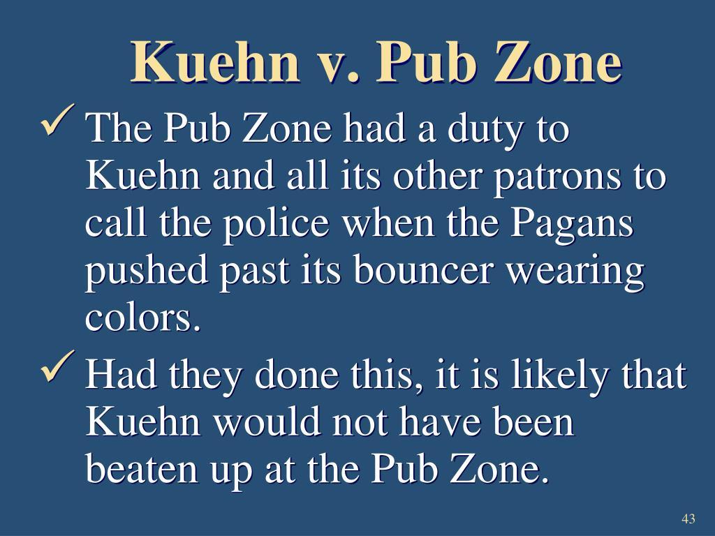 Kuehn v. Pub Zone