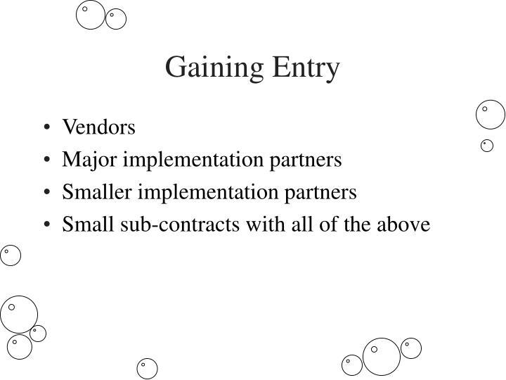 Gaining Entry