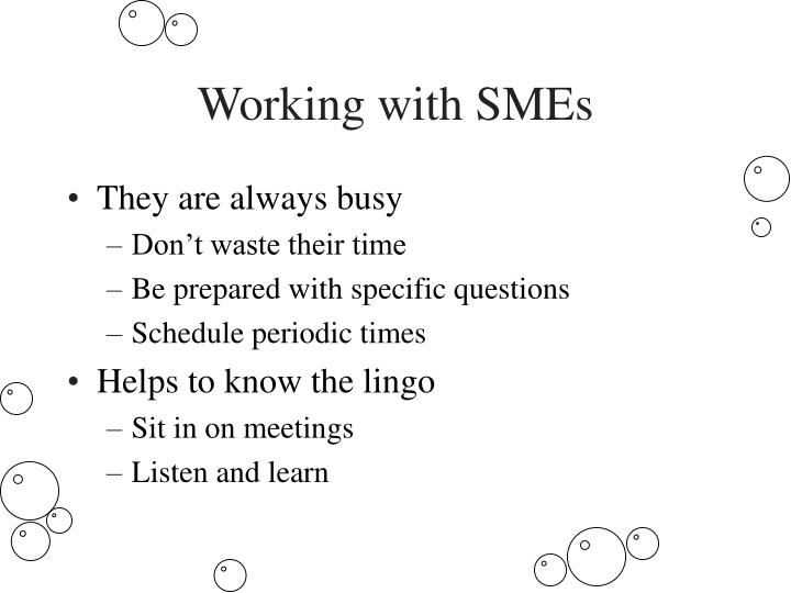 Working with SMEs
