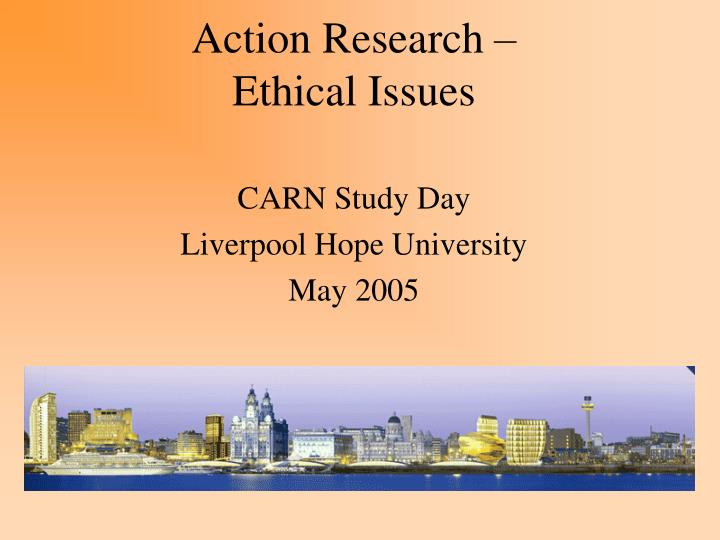Action research ethical issues