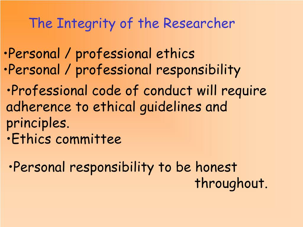 The Integrity of the Researcher