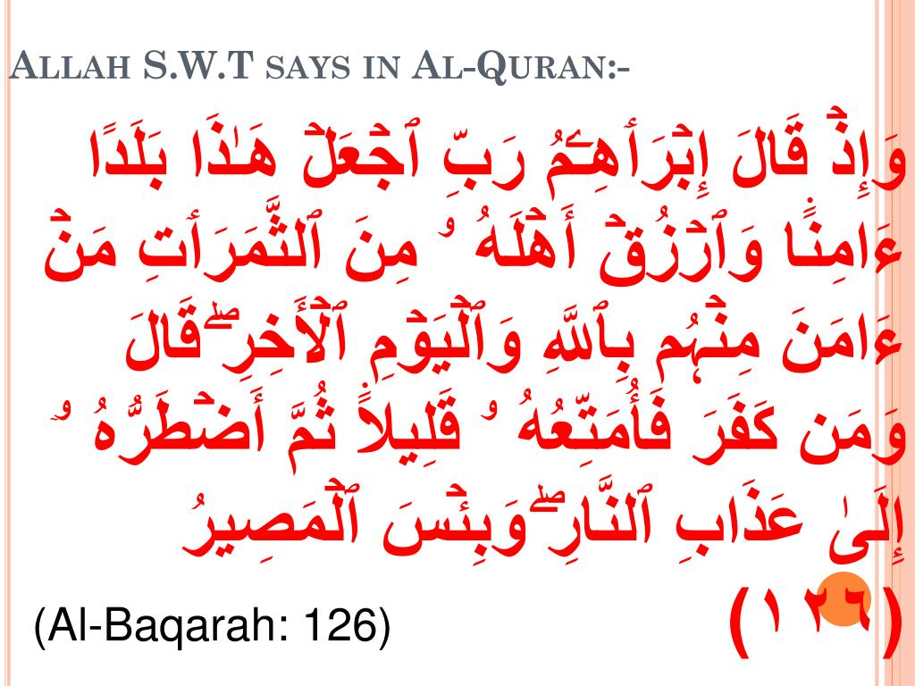 Allah S.W.T says in Al-Quran:-