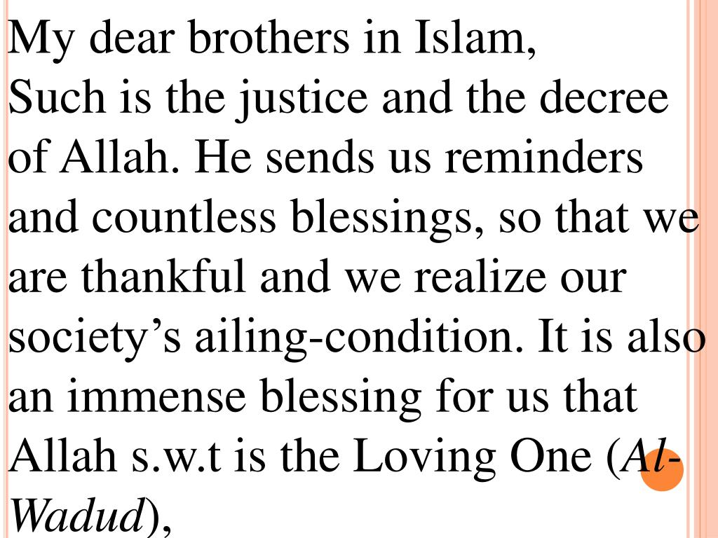 My dear brothers in Islam,