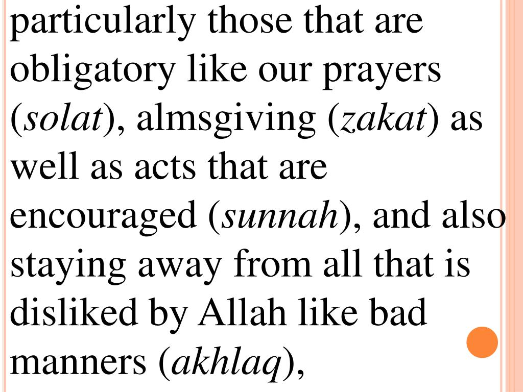 particularly those that are obligatory like our prayers (