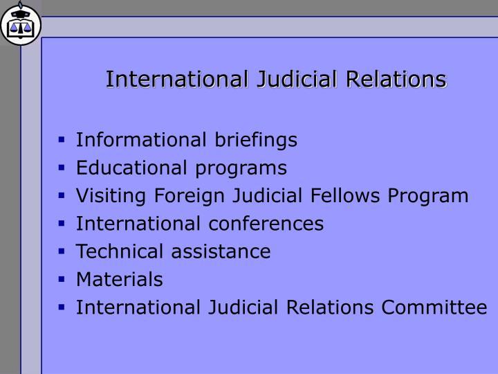 International Judicial Relations