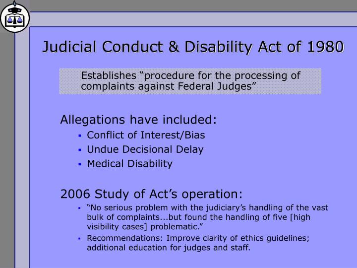 Judicial Conduct & Disability Act of 1980