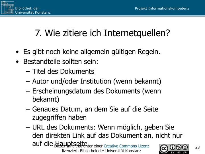 7. Wie zitiere ich Internetquellen?