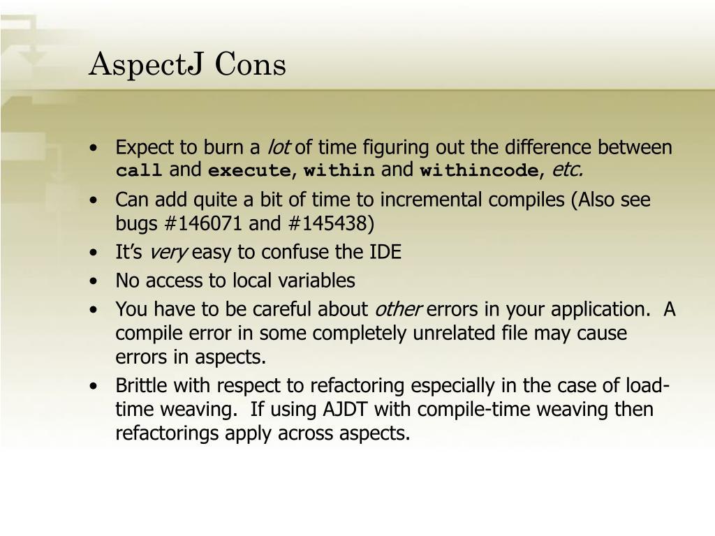 AspectJ Cons