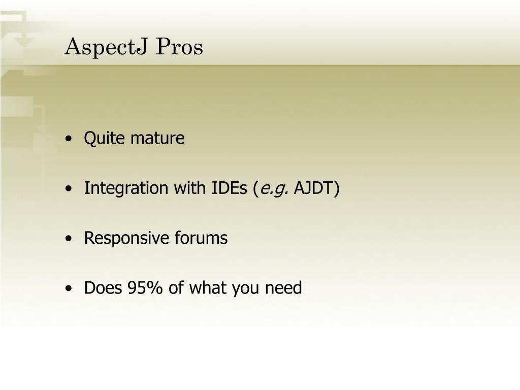 AspectJ Pros