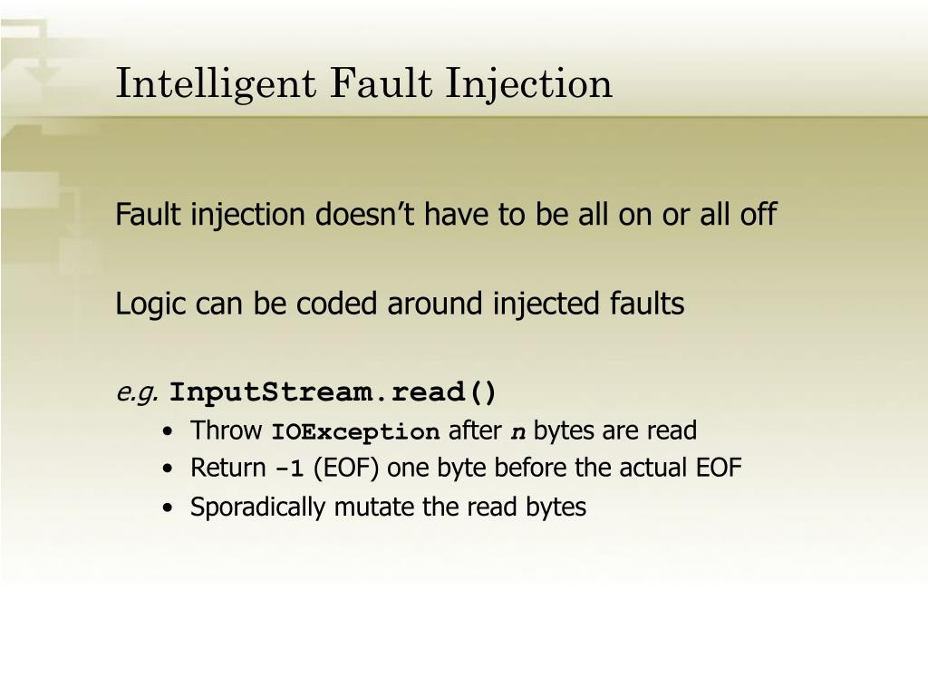 Intelligent Fault Injection