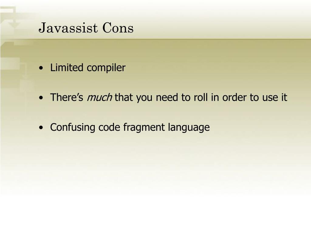 Javassist Cons