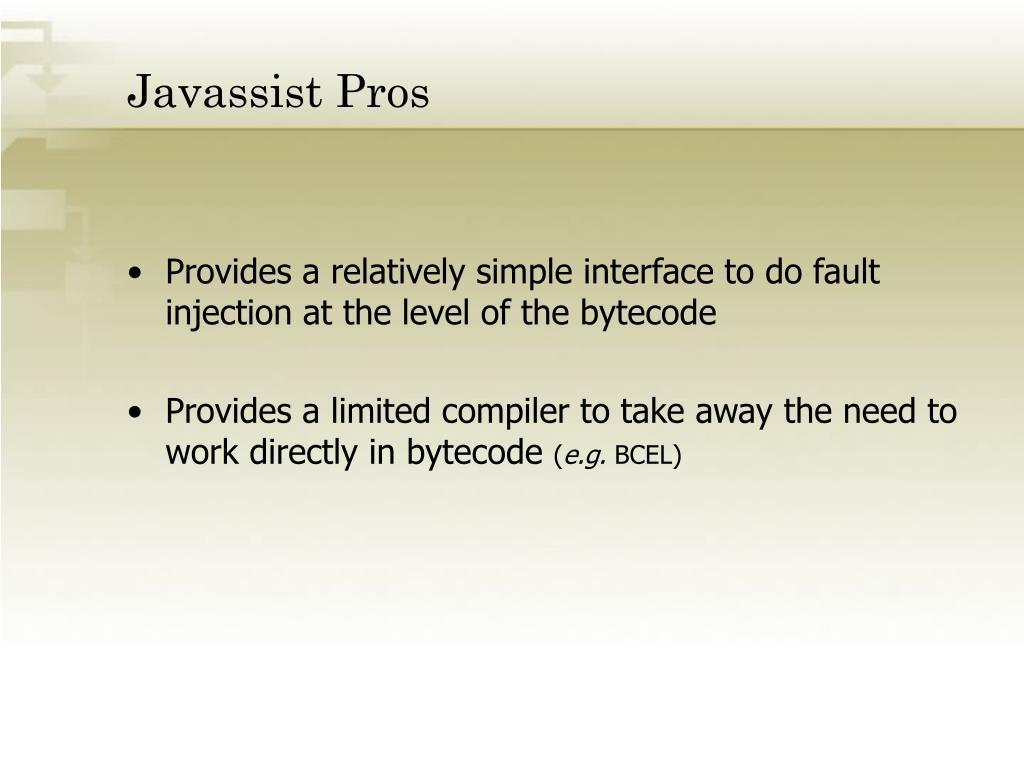 Javassist Pros