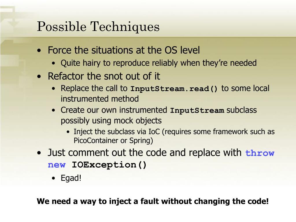 Possible Techniques