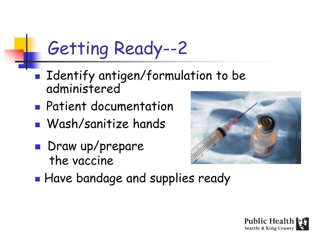 Getting Ready--2