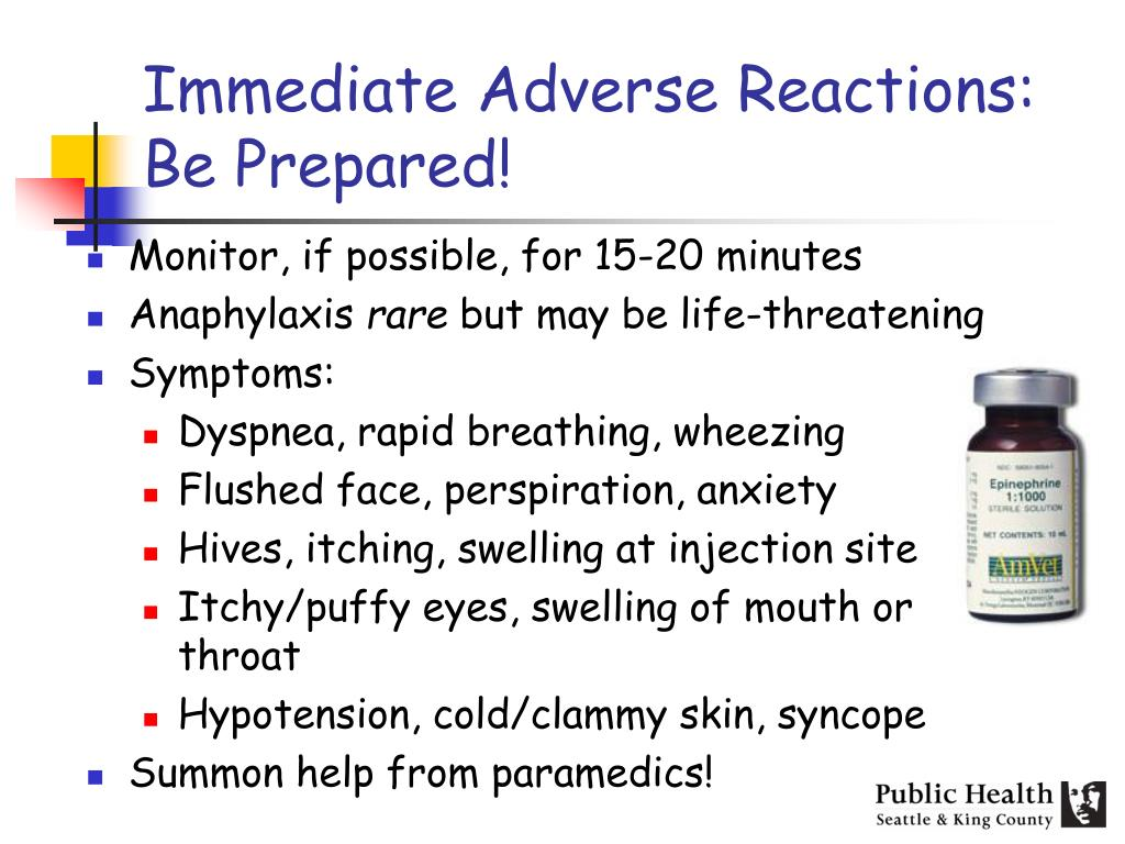 Immediate Adverse Reactions: