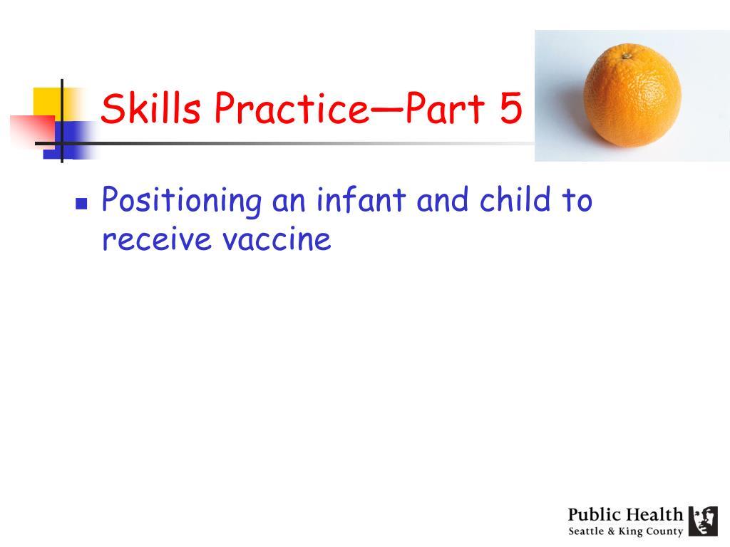 Skills Practice—Part 5