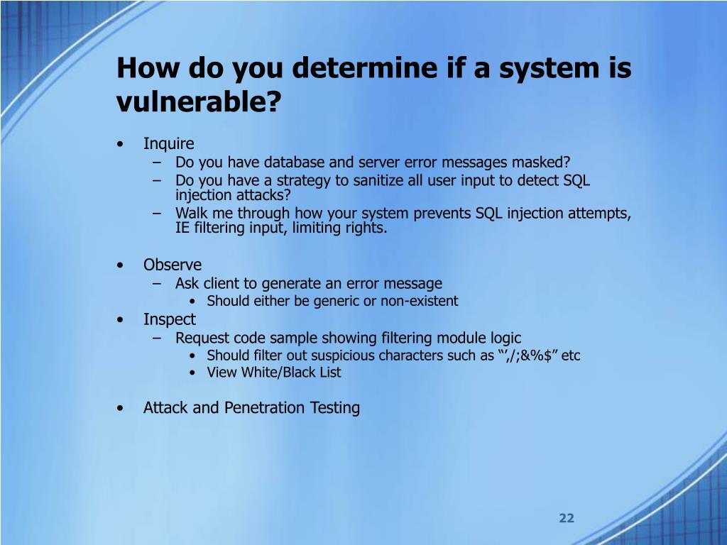 How do you determine if a system is vulnerable?