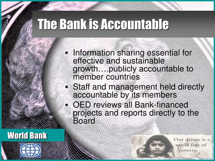 The Bank is Accountable