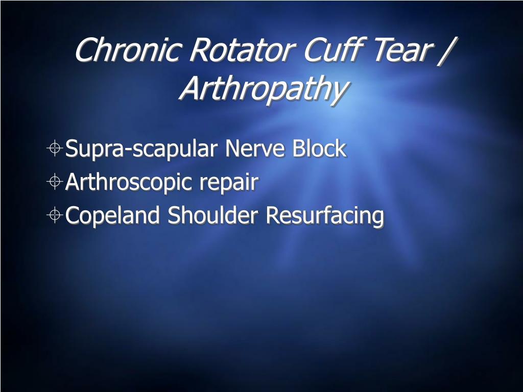 Chronic Rotator Cuff Tear / Arthropathy