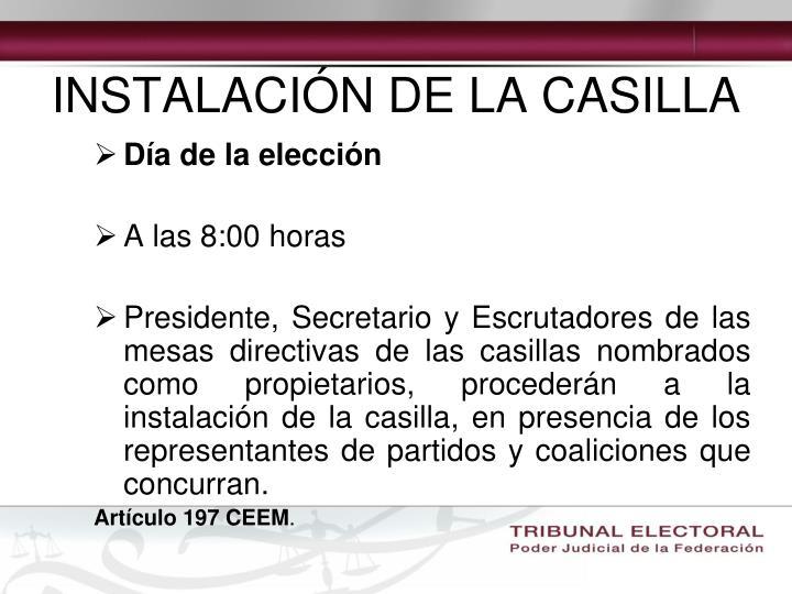INSTALACIÓN DE LA CASILLA