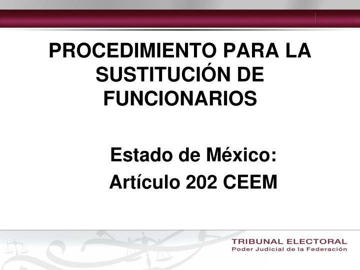 PROCEDIMIENTO PARA LA SUSTITUCIÓN DE FUNCIONARIOS