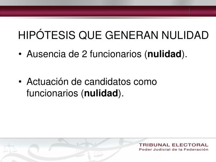 HIPÓTESIS QUE GENERAN NULIDAD