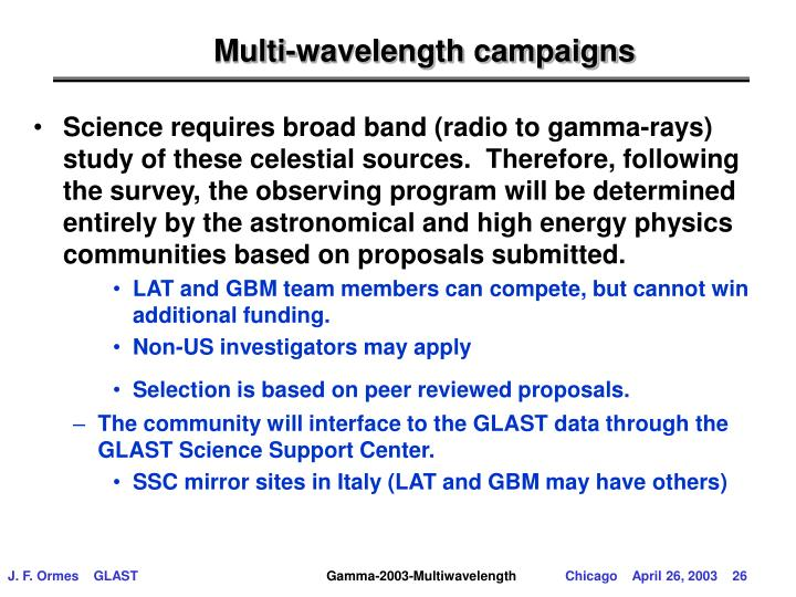 Multi-wavelength campaigns