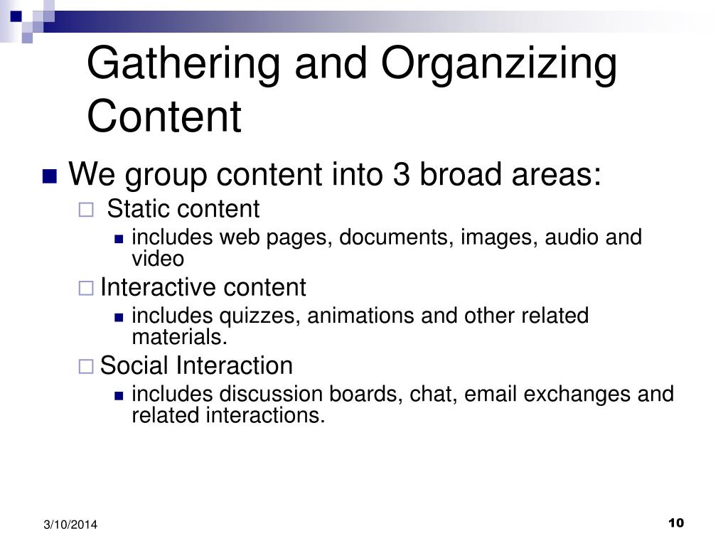 Gathering and Organzizing