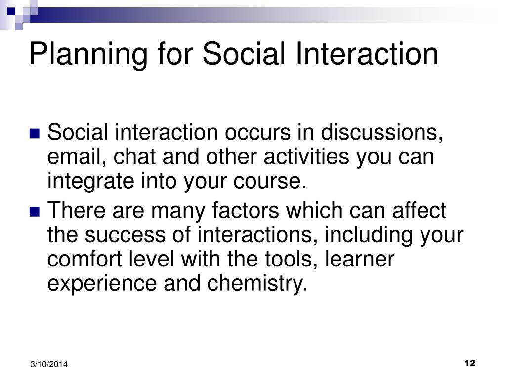 Planning for Social Interaction