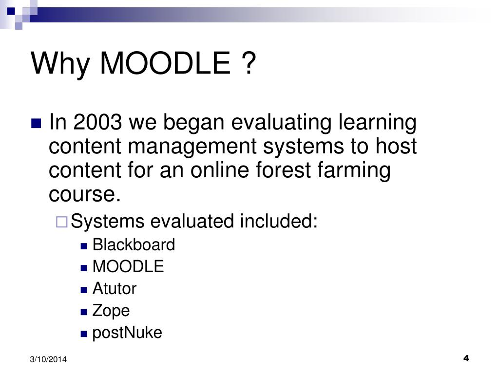 Why MOODLE ?
